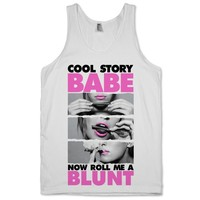 Cool Story Babe (Roll Me A Blunt Tank) | LIVE FAST DRESS PRETTY