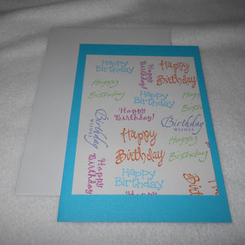 Happy Birthday repeating Happy Birthday Card in various colors, card with matching white envelope