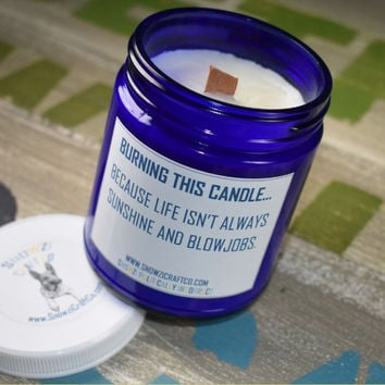Scented Soy Candle - 9oz - Politically Incorrect: Life Lesson...