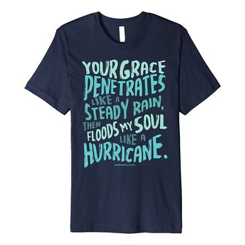 Your Grace Is Like a Hurricane Christian fitted t-shirt