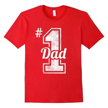 Number One Dad Shirt Funny Fathers Day Gift Quotes Sayings