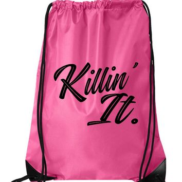 "Drawstring Gym Bag  ""Killin' It""  Funny Workout Squatting Gift"