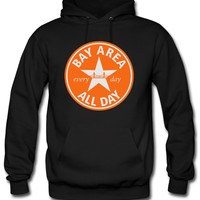 BAY AREA ALL DAY Hoodie