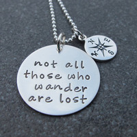Hand Stamped Jewelry Not All Those Who Wonder Are Lost