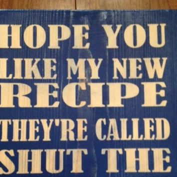 Hope you like my new recipe kitchen sign