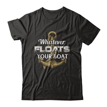 Whatever Floats Your Boat Anchor Boating