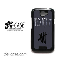 Idiot 5sos Hater For HTC One X Case Phone Case Gift Present