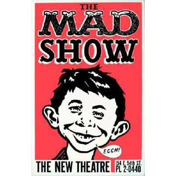 Mad Show poster Metal Sign Wall Art 8in x 12in