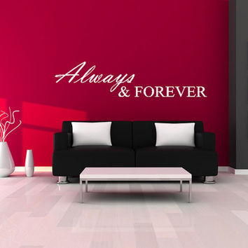 "Always & Forever - Wall Saying Vinyl Decal Graphic 30""x7"" Home Decor"