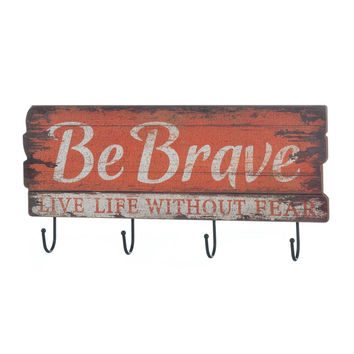 Be Brave Wall Hook