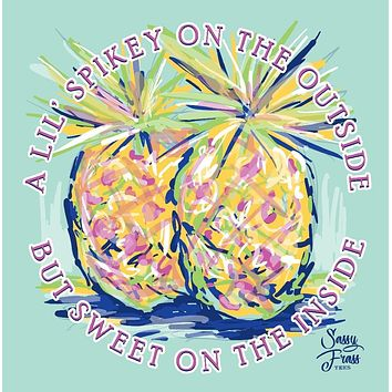 Sassy Frass Spikey on the Outside Sweet in the Middle Pineapple Comfort Colors Girlie T Shirt