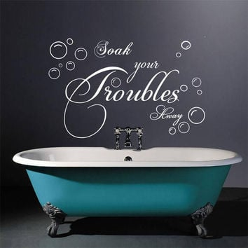 "Bathroom wall Sticker Lettering""Soak Your Troubles Away""Bubble Vinyl Wall Decals Art Vinyl Wall Quotes Free Shipping"