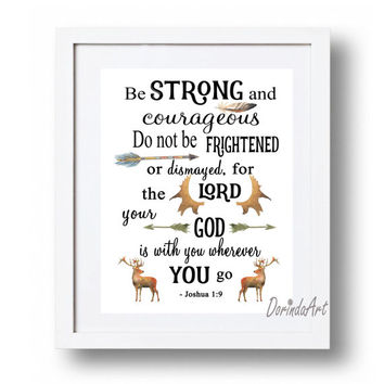 Boy Christian wall art Gift Deer Nursery Wall decor Printable Be Strong and Courageous Joshua 1 9 Scripture art print Bible verse DOWNLOAD