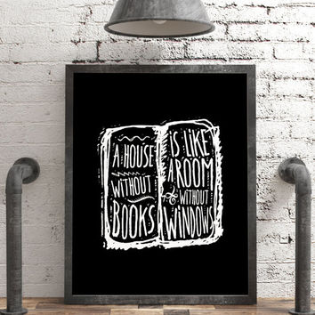 A House without Books is like a room without windows / Motivational inspirational quotes Printable Typography Chalkboard Poster Style