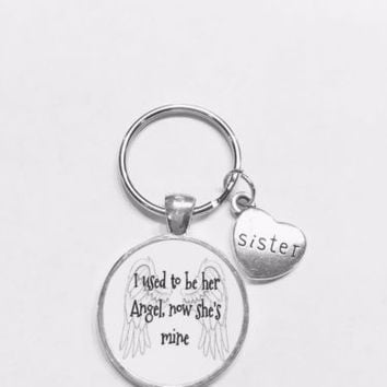 Sister I Used To Be Her Angel Now She's Mine In Heaven Guardian Angel Keychain