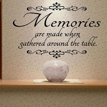 Memories Are Made Gathered Around the Table quote wall decal art decor 4175