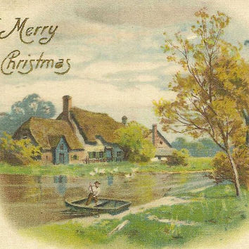 All Silk Front Vintage Christmas Postcard – Country Cottage and Boater on the Lake
