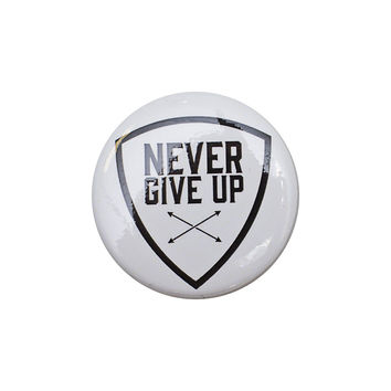 Never Give Up White Button