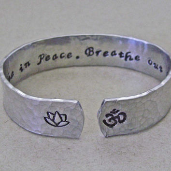 Breathe in peace breathe out love, lotus and om secret message cuff bracelet, yoga, inspirational personalized gift, ready to ship CA024