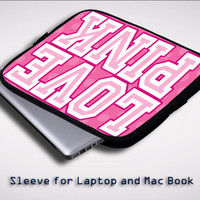 LOVE PINK Sleeve for Laptop, Macbook Pro, Macbook Air (Twin Sides)
