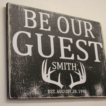 Be Our Guest Wood Sign Distressed Wood Rustic Sign Guestroom Sign Cabin Sign Hunting Lodge Sign Wood Wall Decor Handpainted Handmade