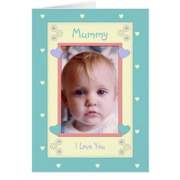 Photo Card for Mommy I love you