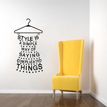 Wall Decals Quotes Dress Quote Styles is a Simple way of Saying Complicated Things Lettering Girls Shopping Fashion Wall Vinyl Decal Stickers Bedroom Murals
