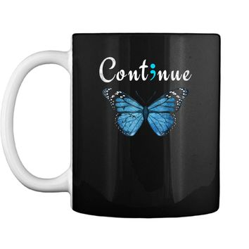 Semicolon Mental Health Awareness Continue Butterfly  Mug
