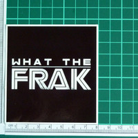 What The Frak WTF Sticker Decal TV Movie Retro New Battlestar Galactica TV Movie