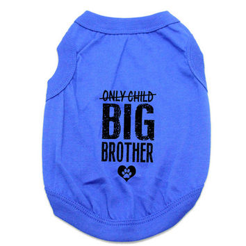 Custom Dog Tank Tops. Only Child Big Brother Dog Shirt. Large Breed Pet Clothes. Gift for Expecting Mother.