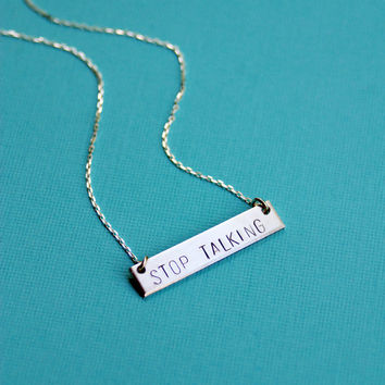 The Betty Collection: STOP TALKING Necklace in Silver