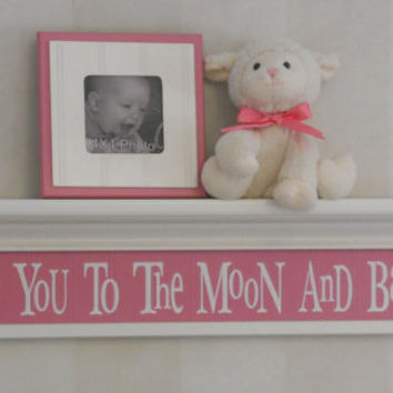 "Love You To The Moon And Back - Sign on 30"" Shelf Linen White and Pink Whimsical Nursery Wall Decor"