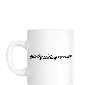 Quietly Plotting Revenge Mug