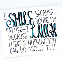 Funny Fathers Day Card - Smile and Laugh