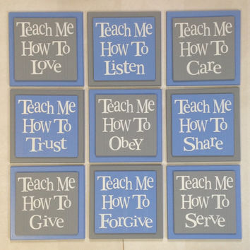 Teach Me How To Love, Listen, Care, Trust, Obey, Share, Give, Forgive, Serve.  Set of 9 Wood Plaques Baby Nursery Wall Decor - Blue and Gray