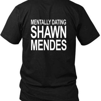Shawn Mendes Mentally Dating Shawn 2 Sided Black Mens T Shirt