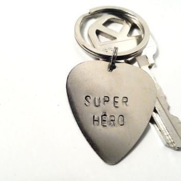 SALE Superhero Keychain Hand Stamped Silver Guitar Pick Custom Personalized Mens Man Women Dude Guy Anniversary Birthday Mother's Day Gift