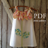 Sunny Flower - Pillowcase Dress Pattern Tutorial. Girl's Dress Pattern. Girl's Sewing Pattern. Easy Sew Sizes 12m thru 10 included