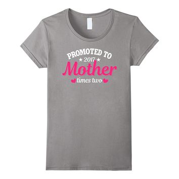 Women's Promoted To Mother Shirt: Twins Two Babies Pregnancy Gift