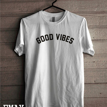 Good Vibes T-shirt, Tumblr Shirts Only Good Vibes, Quote Tshirt 100% Cotton Unisex