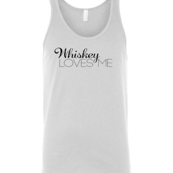 WHISKEY LOVES ME - Canvas Unisex Tank