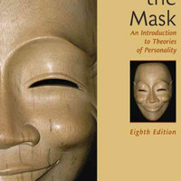 Beneath the Mask: An Introduction to Theories of Personality: Beneath the Mask