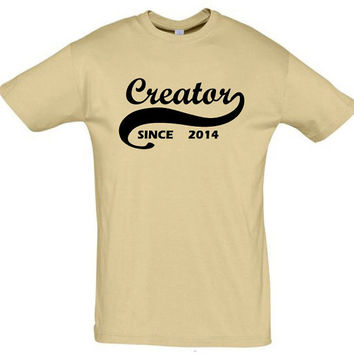 Creator since 2014 (Any Year),gift ideas,humor shirts,humor tees,gift for her,gift for him,gift for sister,gift for brother,gift for dad