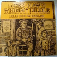 Gee-Haw Whimmy Diddle and other Songs Folk and Original