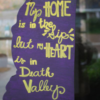"""LSU Mississippi Cutout """"My home is in the Sip, but my heart is in Death Valley"""" Door Hanger or Home Decor"""