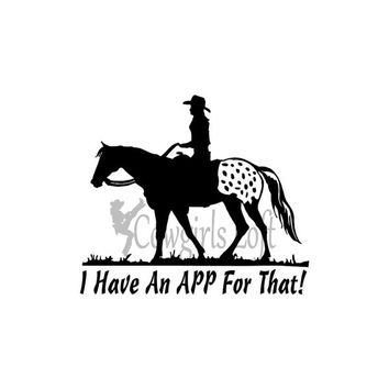 Appaloosa Horse Decal saying / app for that, appy lover decals animal stickers  / Vinyl Mirror Window Truck Car Vehicle  / Cowgirls Loft