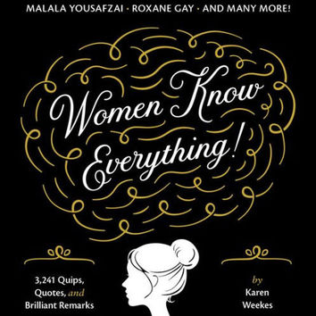 """Women Know Everything Book by Karen Weeks - Plus Free """"Read Feminist Books"""" Pen"""