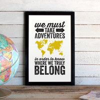 Adventures World Map Travel Poster - Graphic Poster Print 11x17 Size - Custom Colors - Travel Quote