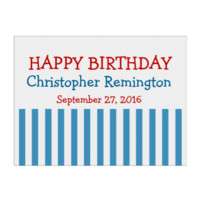 STRIPES Happy Birthday Custom NAME and DATE V04 Sign
