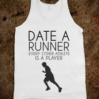 Supermarket: Date A Runner. Every Other Athlete is a Player from Glamfoxx Shirts